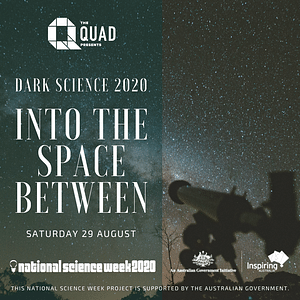 Dark Science: Into the Space Between