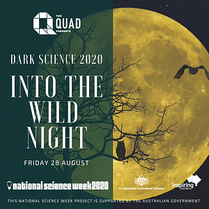 Dark Science: Into the Wild Night