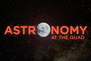 Astronomy at The Quad